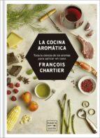 la cocina aromática-francois chartier-9788408188216