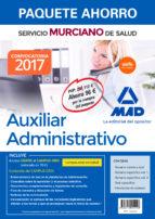 paquete ahorro auxiliar administrativo del servicio murciano de salud. (incluye temario parte general y test; 9788414204016