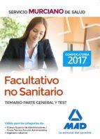 facultativo no sanitario del servicio murciano de salud: temario parte general y test-9788414205716