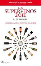 los supervinos 2011-luis tolosa-9788415070016
