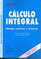 calculo integral: metodos analiticos y numericos (9ª ed) juan de burgos roman 9788415475316