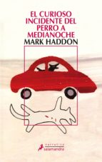 el curioso incidente del perro a medianoche (ebook)-mark haddon-9788415631316