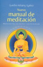 nuevo manual de meditación-gueshe kelsang gyatso-9788415849216