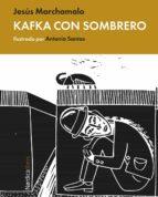 kafka con sombrero (ebook)-jesús marchamalo-9788416112616