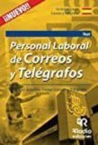 personal laboral de correos y telégrafos. test 9788416506316