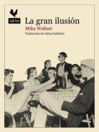 la gran ilusion-mika waltari-9788416529216