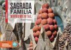 sagrada familia monumental (castellano)-daniel venteo-9788416547616