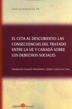 el ceta al descubierto: las consecuencias del tratado entre la ue y canadá sobre los derechos sociales adoracion guaman hernandez 9788416608416