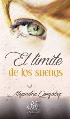 el límite de los sueños (ebook)-alejandra gonzalez-9788416609116