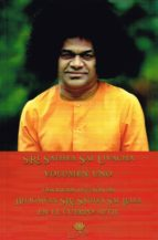 discursos divinos de bhagawan sri sathya sai baba volumen 1 sri sathya sai uvacha 9788416765416
