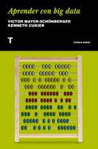 aprender con big data-victor mayer-schönberger-kenneth cukier-9788417141516