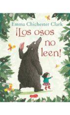 los osos no leen-emma chichester clark-9788417222116