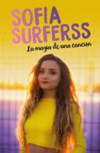 la magia de una cancion  sofia surferss sofia surferss 9788417424916