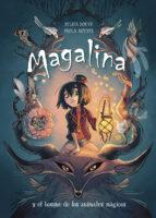 magalina y el bosque de los animales mágicos-sylvia douye-paola antista-9788420434216