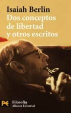 dos conceptos de libertad y otros escritos isaiah berlin 9788420672816