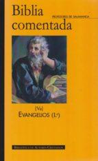 El libro de Biblia comentada. va: evangelios (1º) autor VV.AA. DOC!