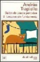 locuras sin fundamento-andres trapiello-9788423331116