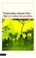 hijo de todos los pueblos-ananta toer pramoedya-9788423336616