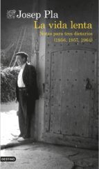 la vida lenta (traducción española) (ebook)-josep pla-9788423348916