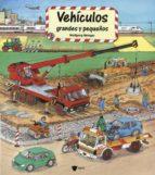 vehiculos grandes y pequeños (libros gigantes) wolfgang metzger 9788424617516