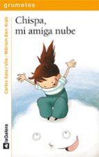 El libro de Chispa, mi amiga nube autor CARLES SALA I VILA EPUB!