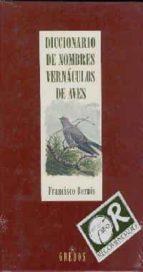 diccionario de nombres vernaculos de aves francisco bernis 9788424916916