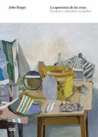 la apariencia de las cosas (ebook)-john berger-9788425227516
