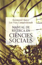 manual de recerca en ciencies socials-raymond quivy-luc van campenhoudt-9788425419416