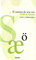 el camino de una voz-joan s. ferrer serra-9788425423116