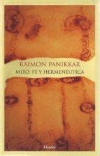 mito, fe y hermeneutica-raimon panikkar-9788425424816