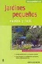jardines pequeños: rapido y facil judith starck 9788425515316