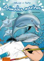 dibujo y pinto   animales marinos thierry beaudenon 9788425520716