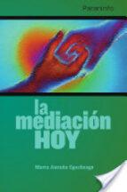 la mediacion hoy-marta antuña egocheaga-9788428300216