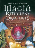magia, rituales y oraciones jose luis alcaraz 9788430535316