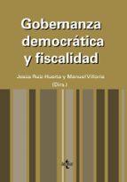 El libro de Gobernanza democratica y fiscalidad autor MANUEL VILLORIA MENDIETA TXT!
