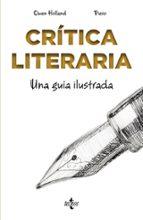 critica literaria: una guia ilustrada-owen holland-9788430974016