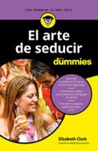 el arte de seducir para dummies-elizabeth clark-9788432904516