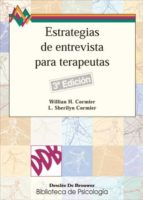 estrategias de entrevista para terapeutas: habilidades basicas e intervenciones cognitivo-conductuales-9788433010216