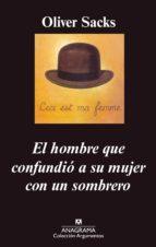 el hombre que confundio a su mujer con un sombrero-oliver sacks-9788433961716