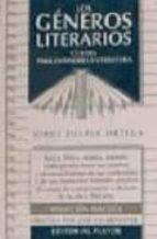 los generos literarios: claves para entender la literatura (2ª ed .) jose escarpanter 9788435907316