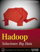 hadoop: soluciones big data boris lublinsky kevin t. smith 9788441535916
