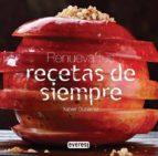 renueva tus recetas de siempre-xabier gutierrez-9788444121116
