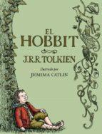 el hobbit (ilustrado por jemima catlin) j.r.r. tolkien 9788445001516
