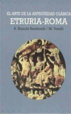 el arte de la antigüedad clasica, etruria roma mario torelli ranuccio bianchi bandinelli 9788446012016
