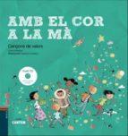 El libro de Amb el cor a la ma (cantem) (llibre + cd) autor TONI GIMENEZ TXT!