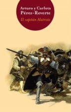 el capitan alatriste (bigbooks 2011) (alatriste i)-arturo perez-reverte-9788466320016