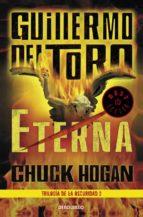 eterna (trilogía de la oscuridad 3) guillermo del toro 9788466331616
