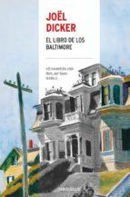 el libro de los baltimore joël dicker 9788466341516