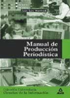manual de produccion periodistica-juan luis manfredi mayoral-9788466500616