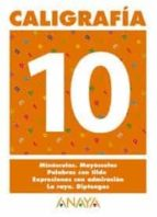 caligrafia 10 (primaria) (ed. 2004)-andrea pastor fernandez-9788466727716